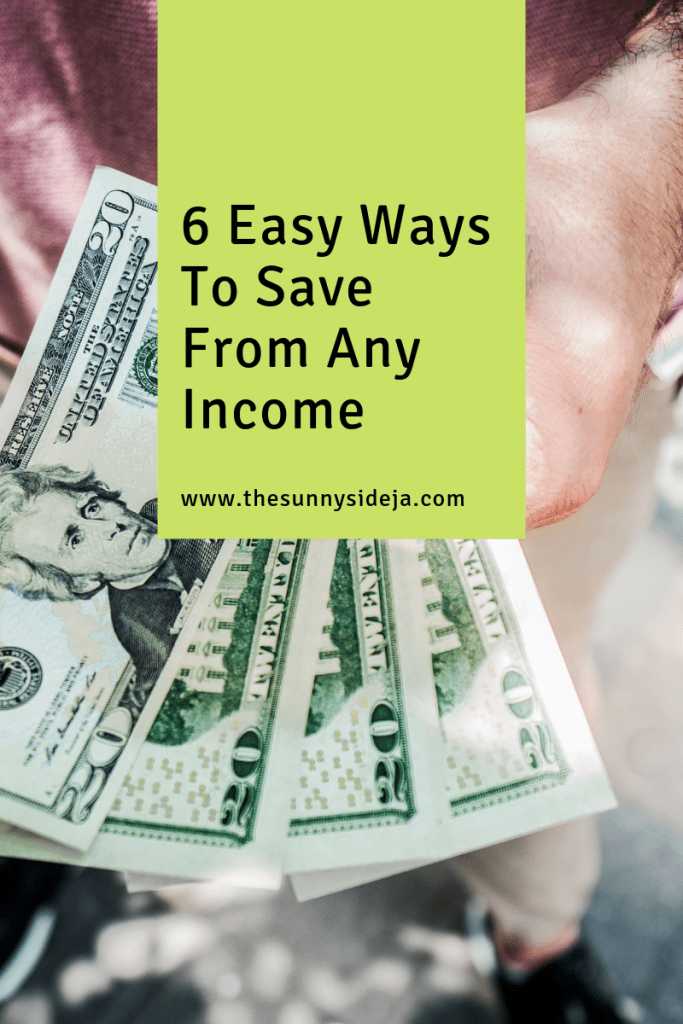 6 Easy Ways To Save From Any Income pinterest graphic