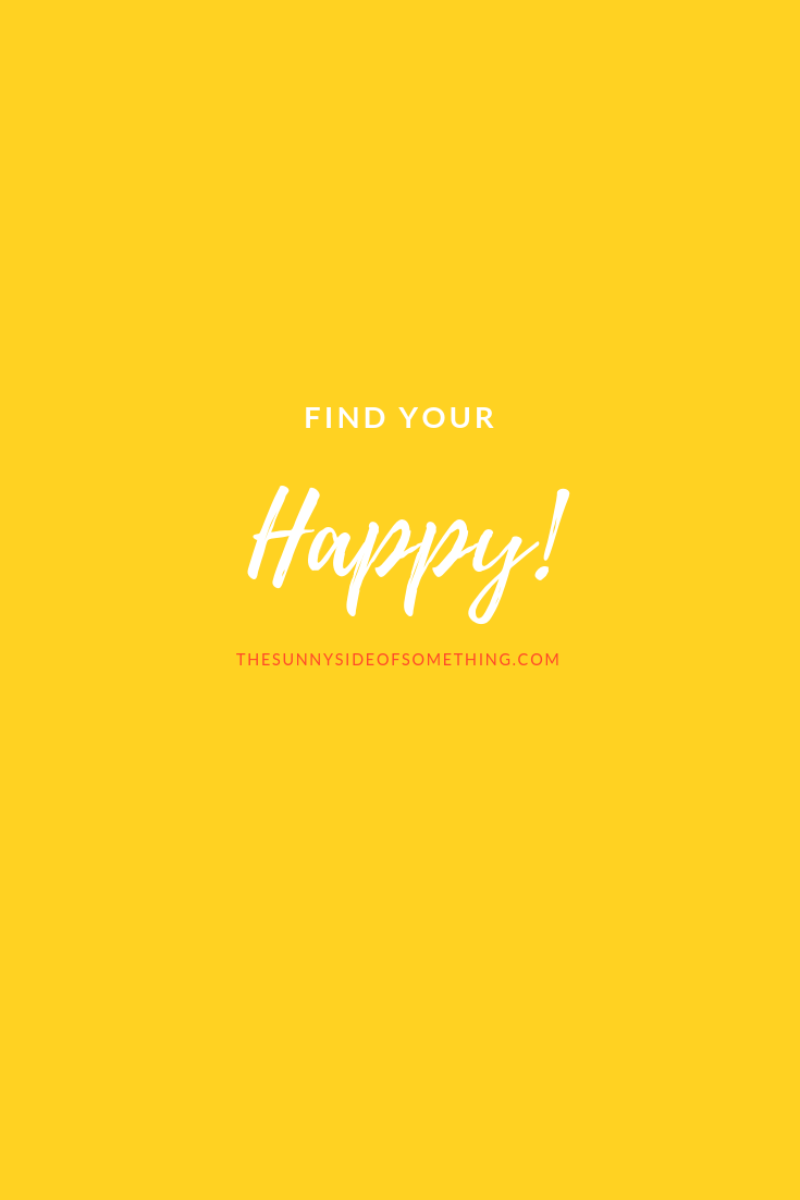 Find Your Happy!