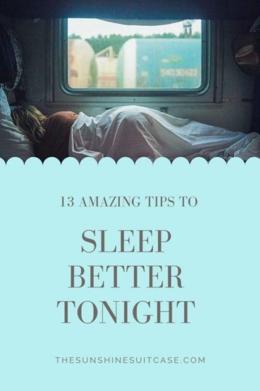 Sleep Better Tonight with these 13 Amazing Tips
