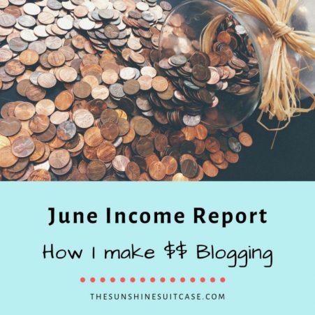 June Income Report Make Money Blogging