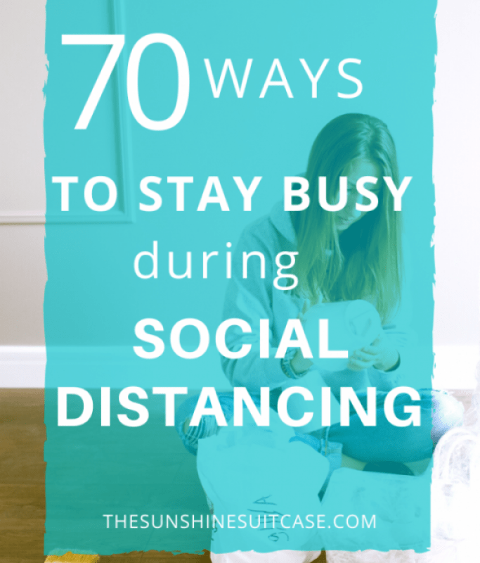 70-Ways-to-Stay-Busy-During-Social-Distancing