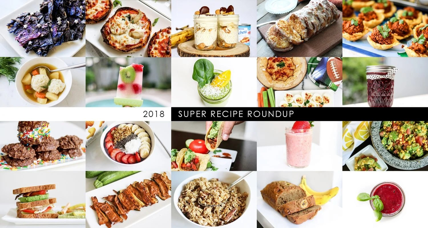 recipe roundup, 2018 favorite recipes, favorite recipes, roundup, recipe, vegan recipes, vegetarian recipes, appetizers, easy recipes, recipe, recipes, kid foods, mom blog, mom blogger, mom bloggers, mom blogs, family friendly dishes, recipes, recipe, food blog, food bloggers
