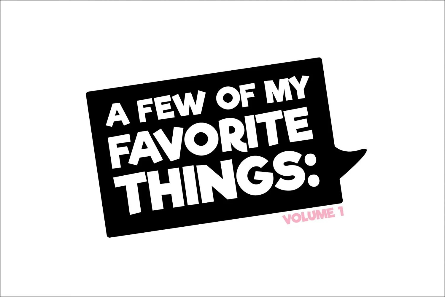 a few of my favorite things volume 1