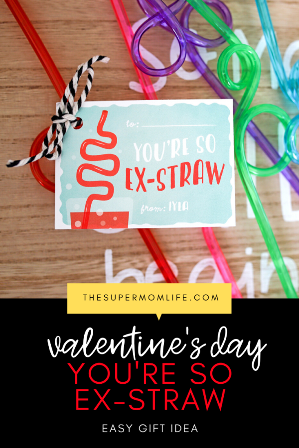 Looking for a fun and easy Valentine's Day gift for your child's classmates? Attach a You're So Ex-Straw card to a crazy straw and voila!