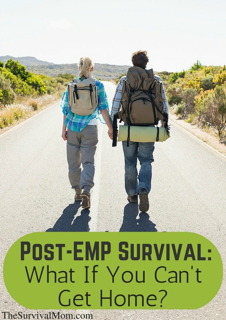 Post-EMP Survival: What If You Can't Get Home via The Survival Mom