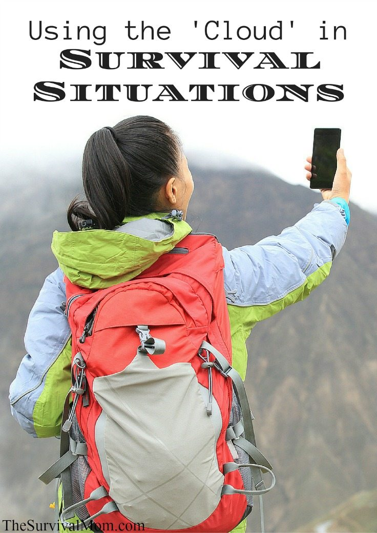 Using the \'Cloud\' in Survival Situations via The Survival Mom