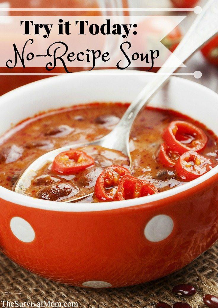 no recipe soup