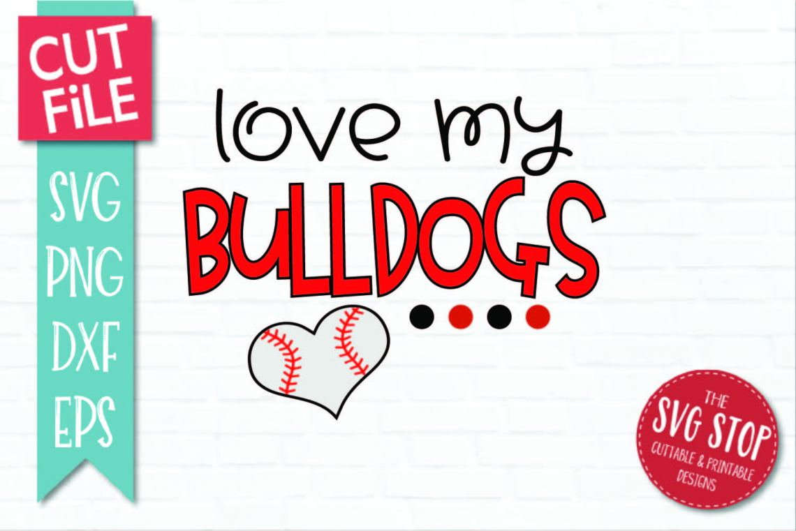 Download Baseball Love Bulldogs - SVG, DXF, PNG, EPS - Cut File