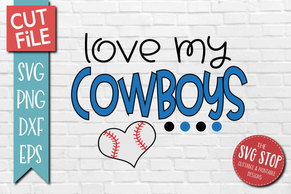 Download Baseball Love Cowboys - SVG, DXF, PNG, EPS - Cut File