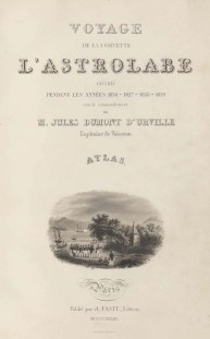 Voyage de découvertes de l'Astrolabe, exécuté par ordre du roi, pendant les années 1826-1827-1828-1829, sous le commandement de M. J. Dumont d'Urville - Page 007