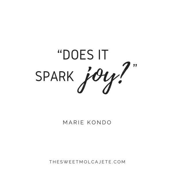 "Quote de Marie Kondo: ""does it spark joy?"""