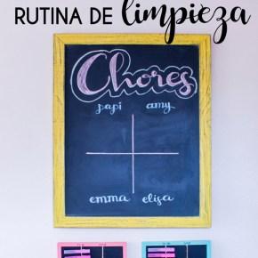CÓMO CREAR UNA RUTINA DE LIMPIEZA Y ORGANIZACIÓN EFECTIVA {¡y con hijos!}