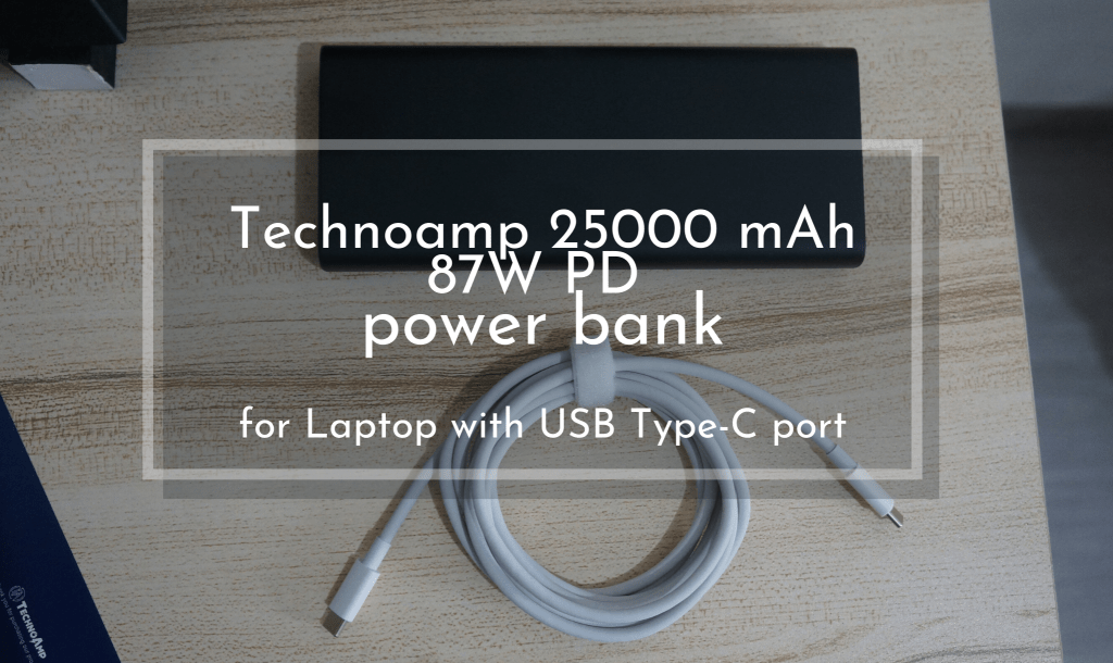 Technoamp 25000mAh 87W PD power bank for Laptop with USB Type-C port