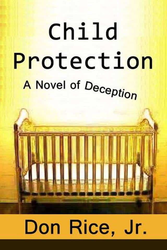 Child Protection: A Novel of Deception