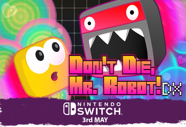 Don't Die, Mr. Robot – at least not until the DX Edition arrives on Nintendo Switch!