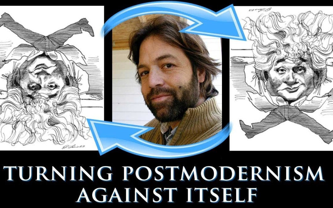 A Guide to Turning Postmodernism Against Itself