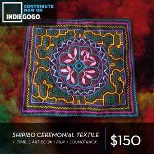 shipibo, crowdfunding, time is art