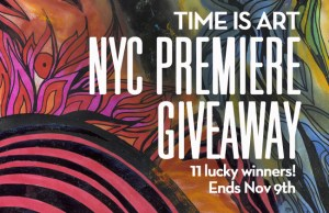 time is art, film premiere, giveway