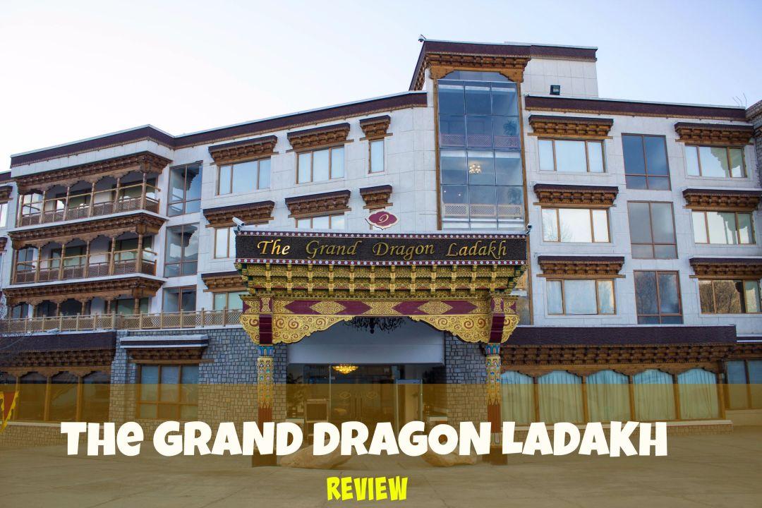 hotel-grand-dragon-ladakh-review-feature-4-compressed