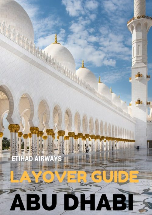 ultimate guide to abu dhabi layover guide with etihad airways