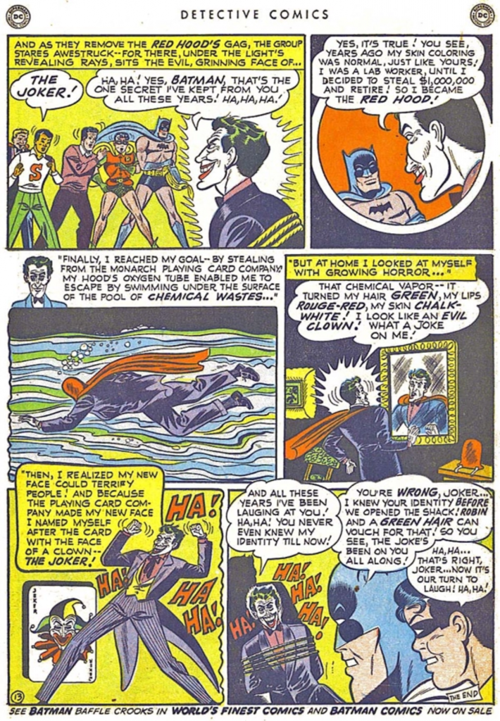 The Joker reveals that he swam out of the runoff tank and lived!