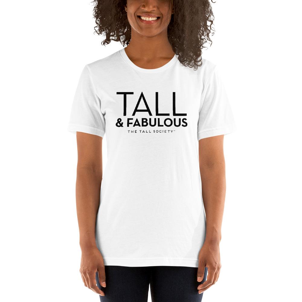 Tall & Fabulous – Short-Sleeve Unisex T-Shirt