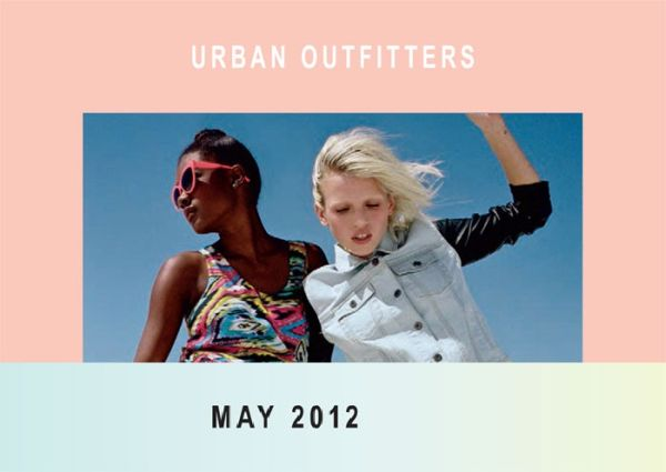 Greetings from the May 2012 Urban Outfitters Catalog