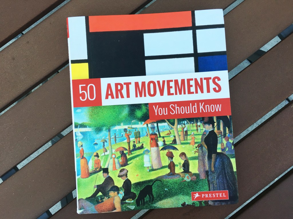 """Book Review: """"50 Art Movements You Should Know"""" Covers 170 Years In 139 Pages"""