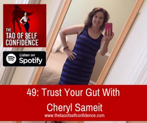 Trust Your Gut With Cheryl Sameit