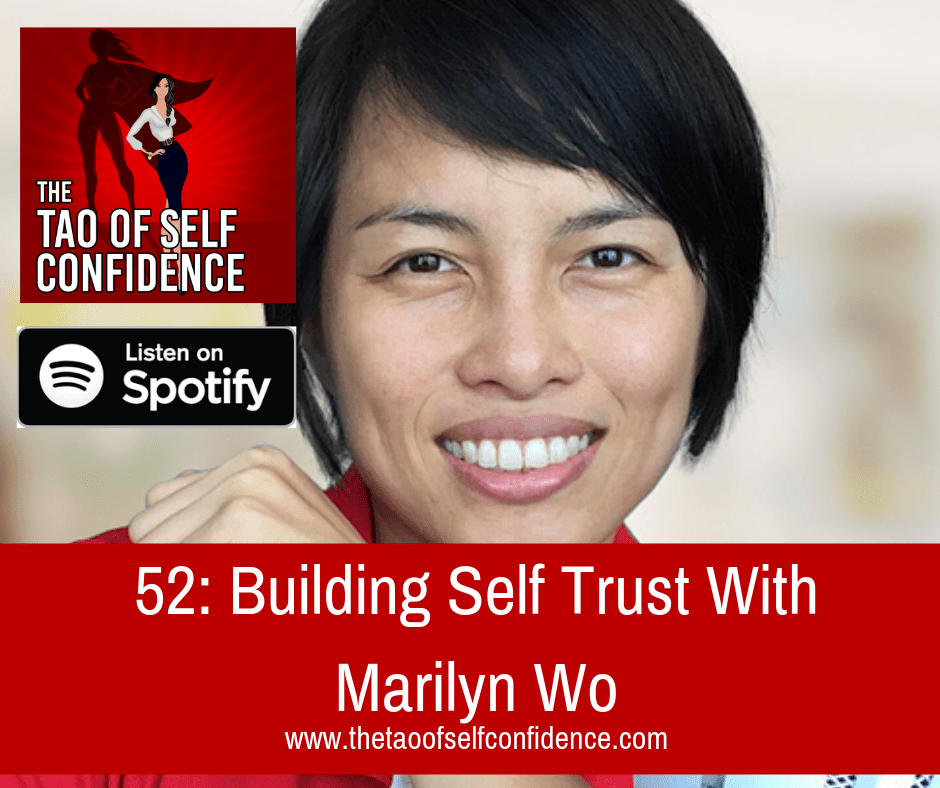 Building Self Trust With Marilyn Wo