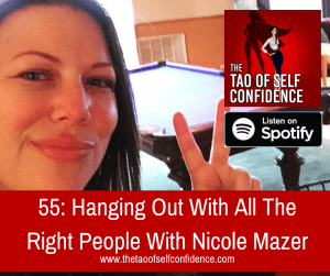 Hanging Out With All The Right People With Nicole Mazer