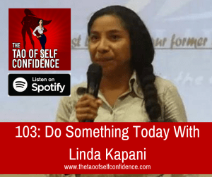 Do Something Today With Linda Kapani
