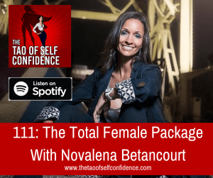The Total Female Package With Novalena Betancourt