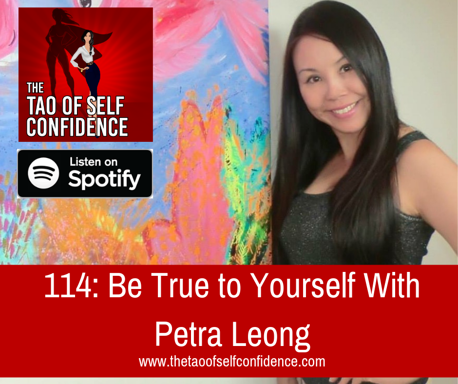 Be True to Yourself With Petra Leong