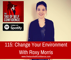 Change Your Environment With Roxy Morris