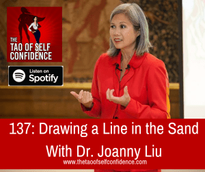 Drawing a Line in the Sand With Dr. Joanny Liu
