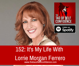 It's My Life With Lorrie Morgan Ferrero