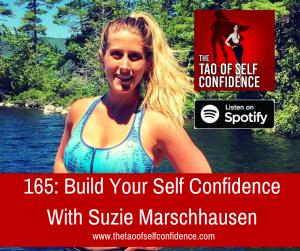 Build Your Self Confidence With Suzie Marschhausen