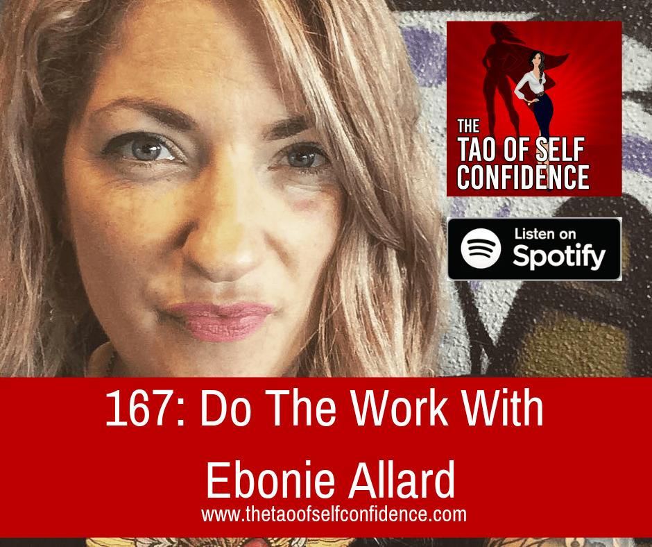 Do The Work With Ebonie Allard