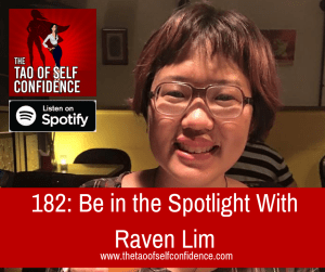 Be in the Spotlight With Raven Lim