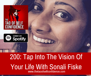 Tap Into The Vision Of Your Life With Sonali Fiske