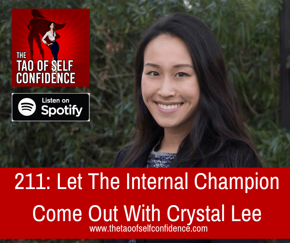 Let The Internal Champion Come Out With Crystal Lee