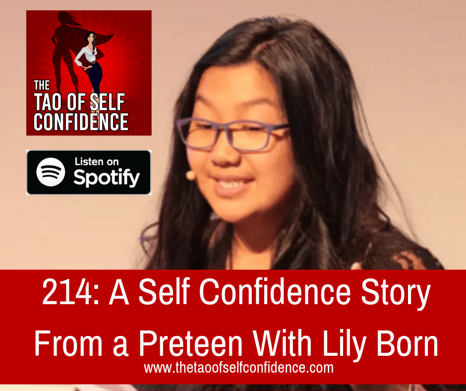 A Self Confidence Story From a Preteen With Lily Born