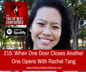 When One Door Closes Another One Opens With Rachel Tang