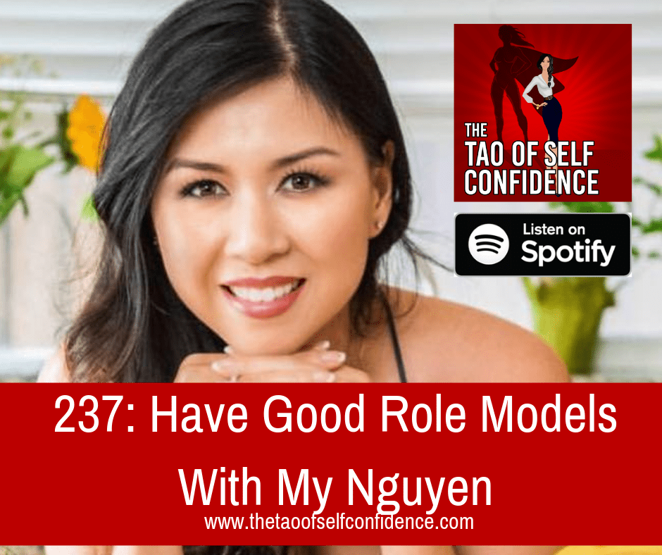 Have Good Role Models With My Nguyen