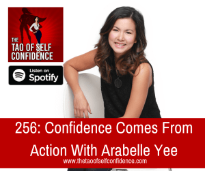 Confidence Comes From Action With Arabelle Yee
