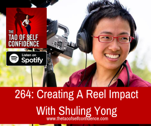 Creating A Reel Impact With Shuling Yong