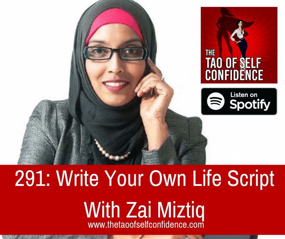 Write Your Own Life Script With Zai Miztiq