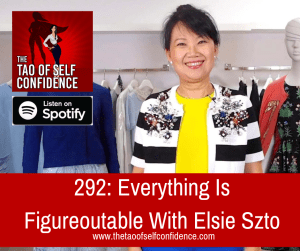 Everything Is Figureoutable With Elsie Szto