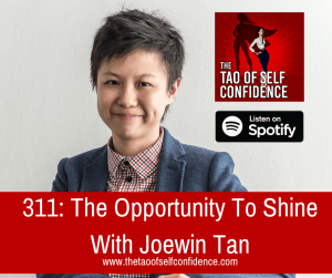 The Opportunity To Shine With Joewin Tan